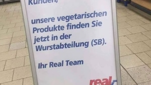 Bei real haben sie genau meinen Humor | Lustiges | Was is hier eigentlich los? | wihel.de