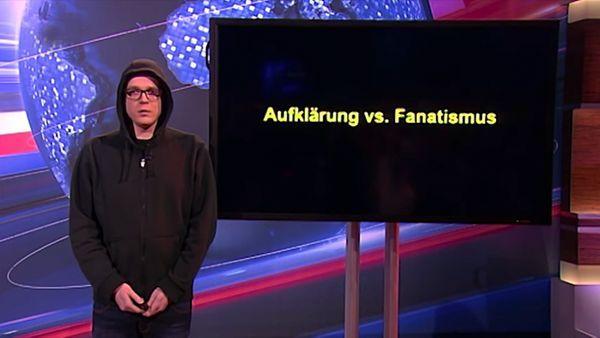 Aufklärung vs. Fanatismus | Was gelernt | Was is hier eigentlich los?