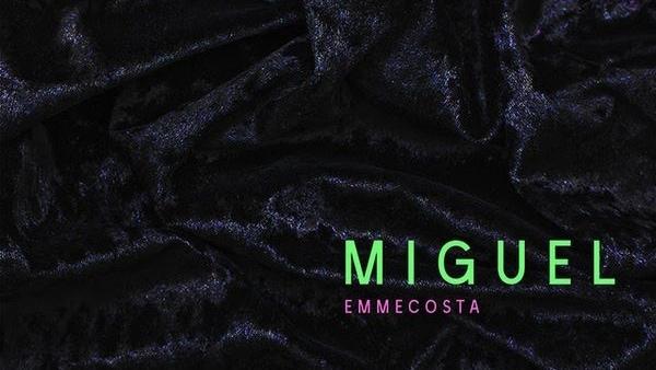 Emmecosta - MIGUEL | Musik | Was is hier eigentlich los?