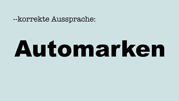 Korrekte Aussprache: Automarken | Lustiges | Was is hier eigentlich los?
