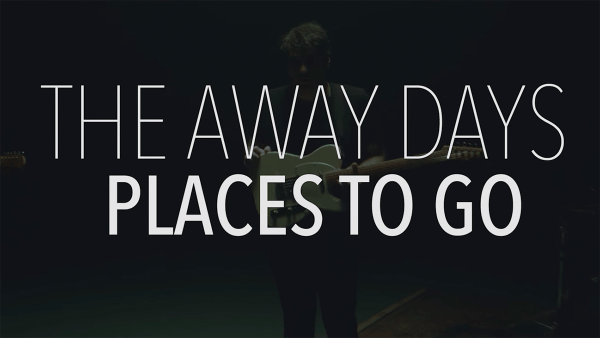 The Away Days - Places to Go | Musik | Was is hier eigentlich los? | wihel.de