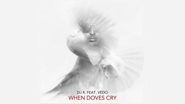 DJ R. feat. Vedo - When Doves Cry | Musik | Was is hier eigentlich los? | wihel.de