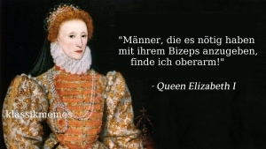 Queen Elizabeth wusste schon: Muckis sind nicht alles | Lustiges | Was is hier eigentlich los?