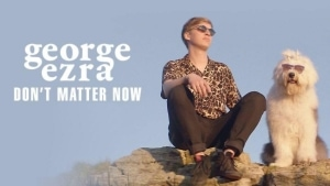 George Ezra - Don't Matter Now | Musik | Was is hier eigentlich los? | wihel.de