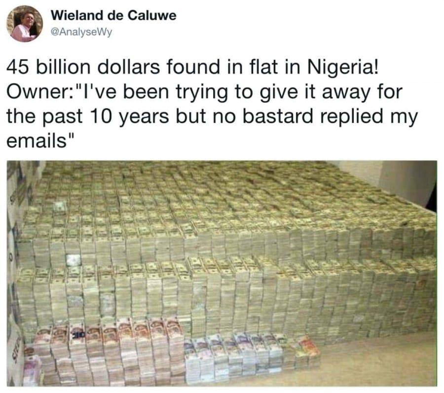Von wegen Spam: 45 Millionen Dollar in Nigeria gefunden: