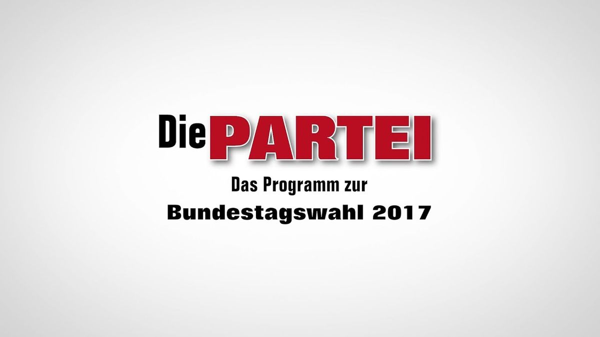 Das Parteiprogramm von Die Partei - Es ist sehr gut | Lustiges | Was is hier eigentlich los?