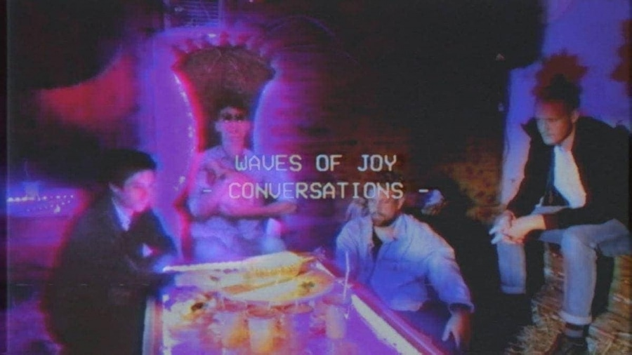 Waves Of Joy - Conversations | Musik | Was is hier eigentlich los?