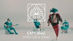 Capitano - Gypsy On A Leash | Musik | Was is hier eigentlich los?