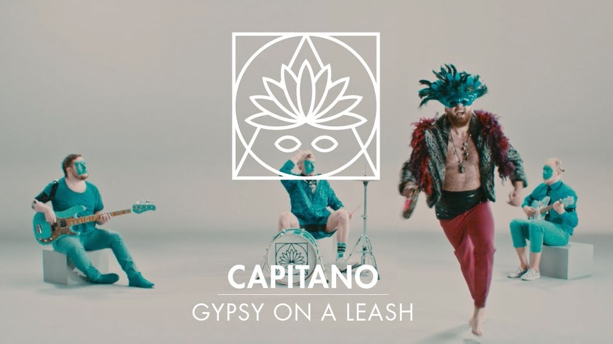 Capitano - Gypsy On A Leash | Musik | Was is hier eigentlich los?