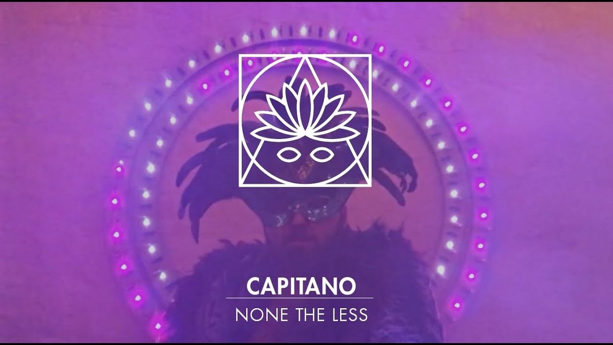 Capitano - None The Less | Musik | Was is hier eigentlich los?