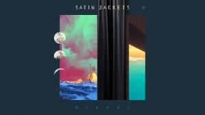 Satin Jackets - Mirage | Musik | Was is hier eigentlich los? | wihel.de