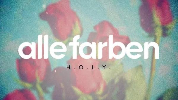 Alle Farben & Rhodes – H.O.L.Y. | Musik | Was is hier eigentlich los? | wihel.de
