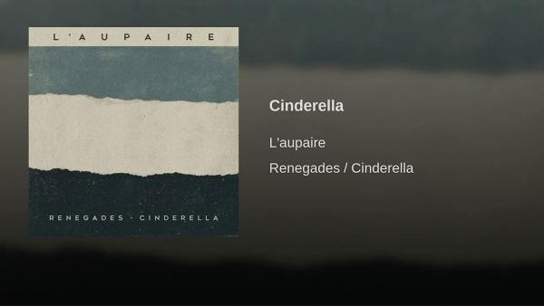 L'aupaire - Cinderella // Renegades | Musik | Was is hier eigentlich los? | wihel.de