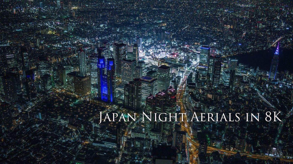Japan Night Aerials in (übertriebenen) 8K | Travel | Was is hier eigentlich los?