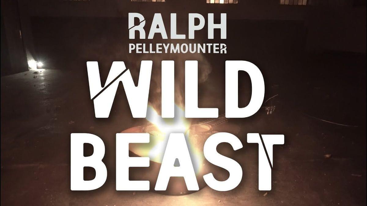 Ralph Pelleymounter - Wild Beast | Musik | Was is hier eigentlich los?