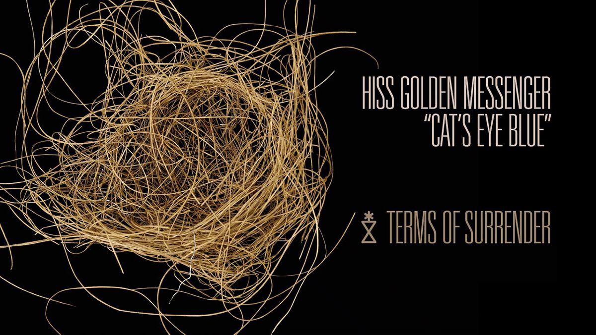 Hiss Golden Messenger - Cat's Eye Blue | Musik | Was is hier eigentlich los?