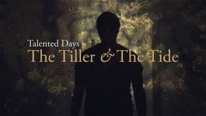 The Tiller & The Tide - Talented Days | Musik | Was is hier eigentlich los?