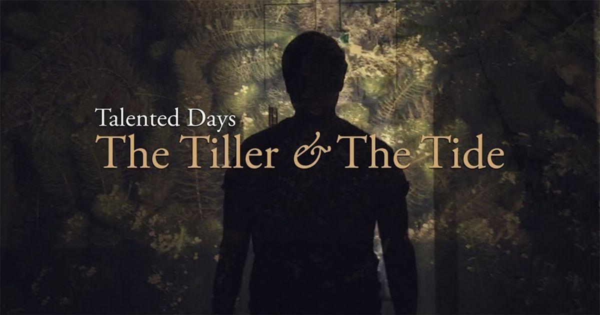 The Tiller & The Tide - Talented Days | Musik | Was is hier eigentlich los?