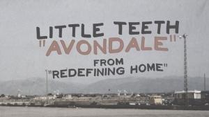 Little Teeth - Avondale | Musik | Was is hier eigentlich los?