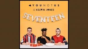 YouNotUs & Kelvin Jones - Seventeen | Musik | Was is hier eigentlich los?