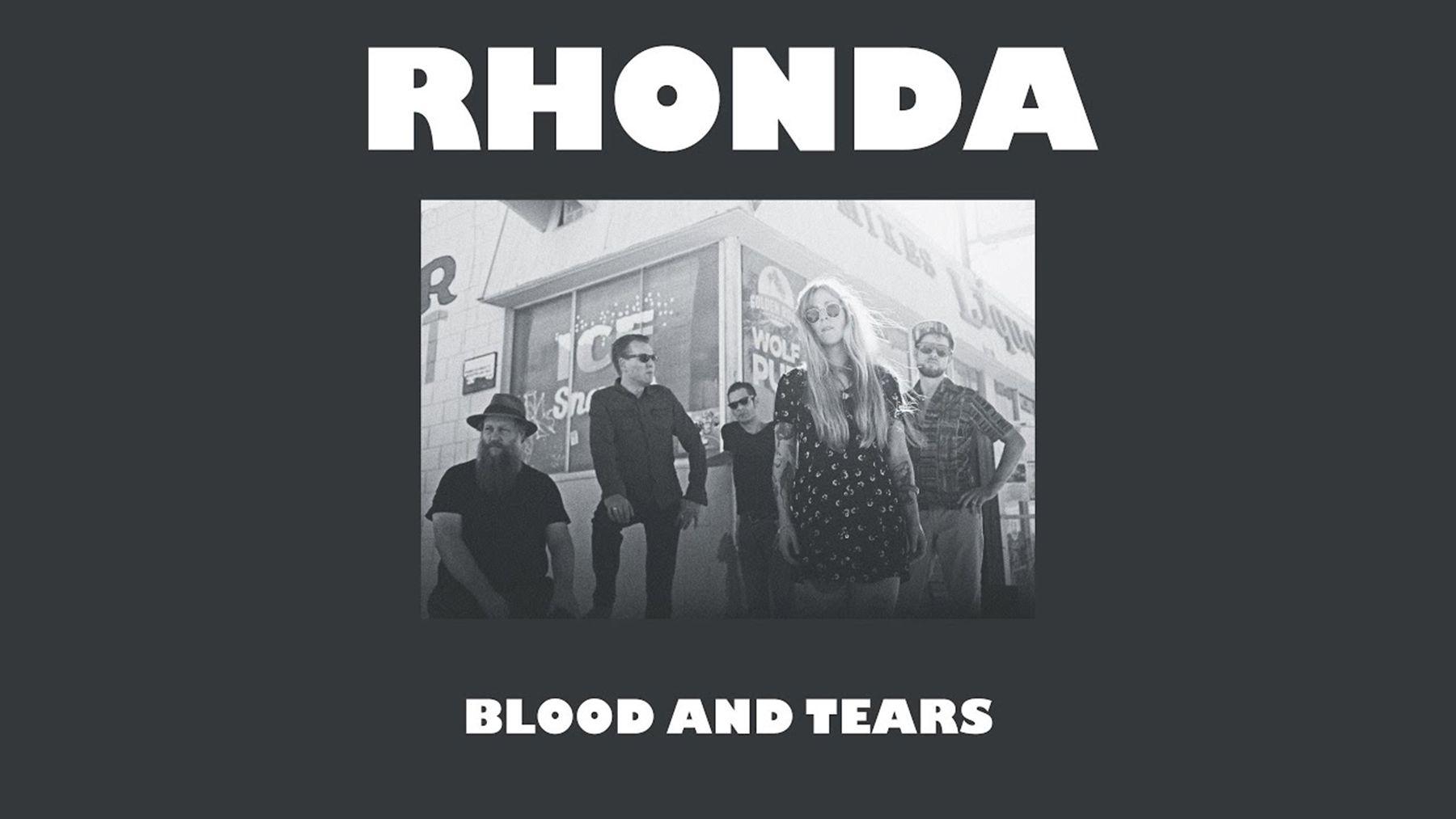 Rhonda - Blood and Tears | Musik | Was is hier eigentlich los?
