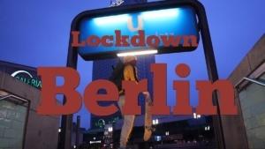 Lockdown Berlin | Zeitgeschichte | Was is hier eigentlich los?