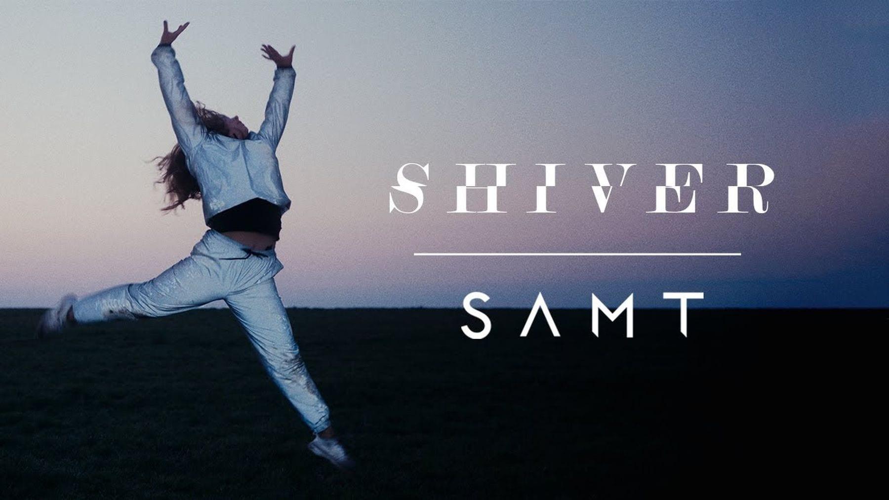 SAMT – Shiver | Musik | Was is hier eigentlich los?