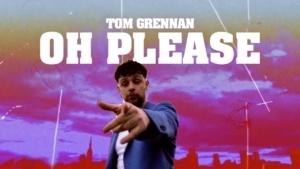 Tom Grennan - Oh Please | Musik | Was is hier eigentlich los?