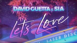 David Guetta & Sia - Let's Love | Musik | Was is hier eigentlich los?