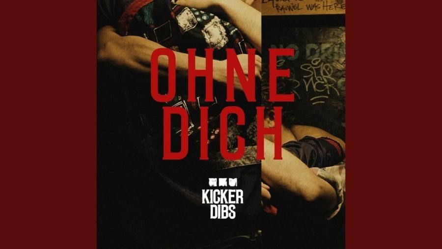 Kicker Dibs - Ohne Dich | Musik | Was is hier eigentlich los?