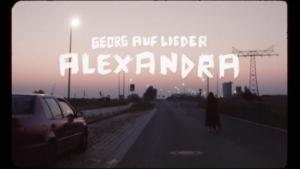 Georg auf Lieder - Alexandra | Musik | Was is hier eigentlich los?
