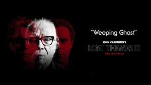 John Carpenter - Weeping Ghost | Musik | Was is hier eigentlich los?