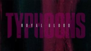 Royal Blood - Typhoons | Musik | Was is hier eigentlich los?
