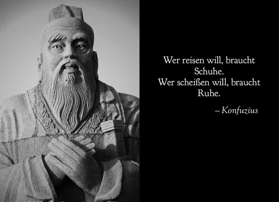 Konfuzius sprach ... | Lustiges | Was is hier eigentlich los?
