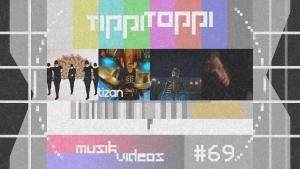 Tippi Toppi Musikvideos Vol. 69 – Das vorletzte Video muss dieses Mal wirklich verboten werden | Musik | Was is hier eigentlich los?