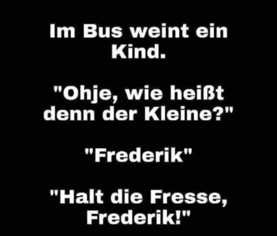 Man Frederik, ey! | Lustiges | Was is hier eigentlich los?