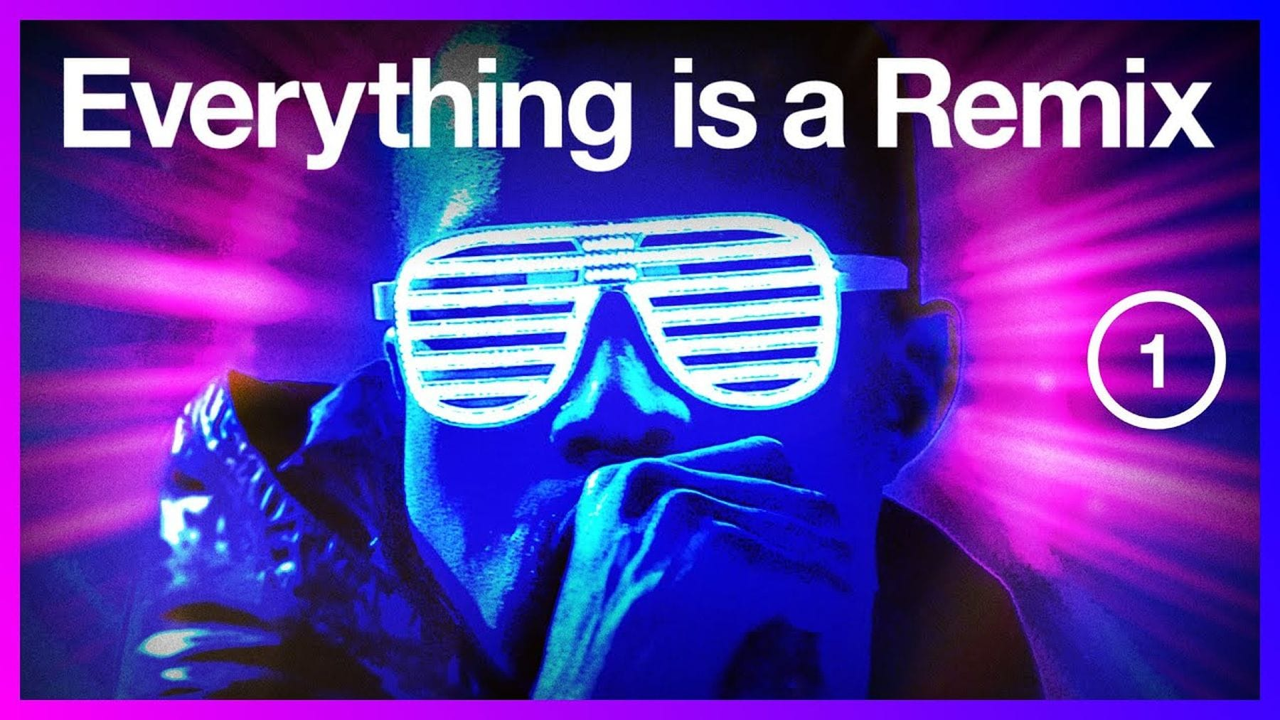 Everything is a Remix – 2021   Was gelernt   Was is hier eigentlich los?