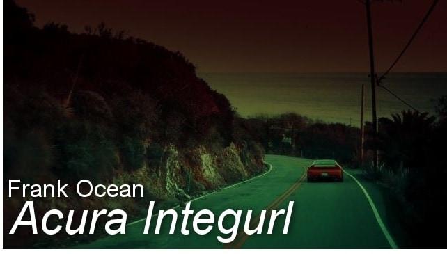 Frank Ocean - Acura Integurl | Musik | Was is hier eigentlich los? | wihel.de