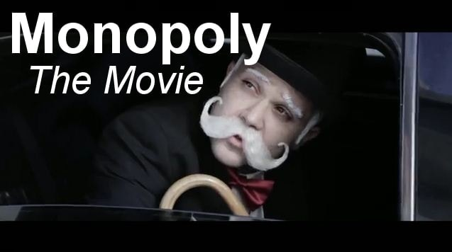 Monopoly - The Movie